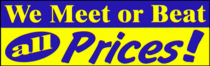 We Meet or Beat all Prices!